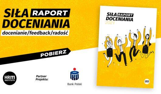 Raport Siła Doceniania 2021